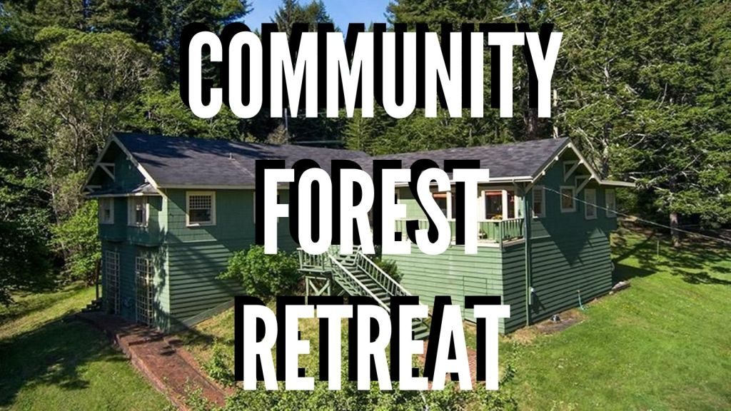 Community Forest Retreat in white letters over image of house at 3150 Harris Street in Eureka California